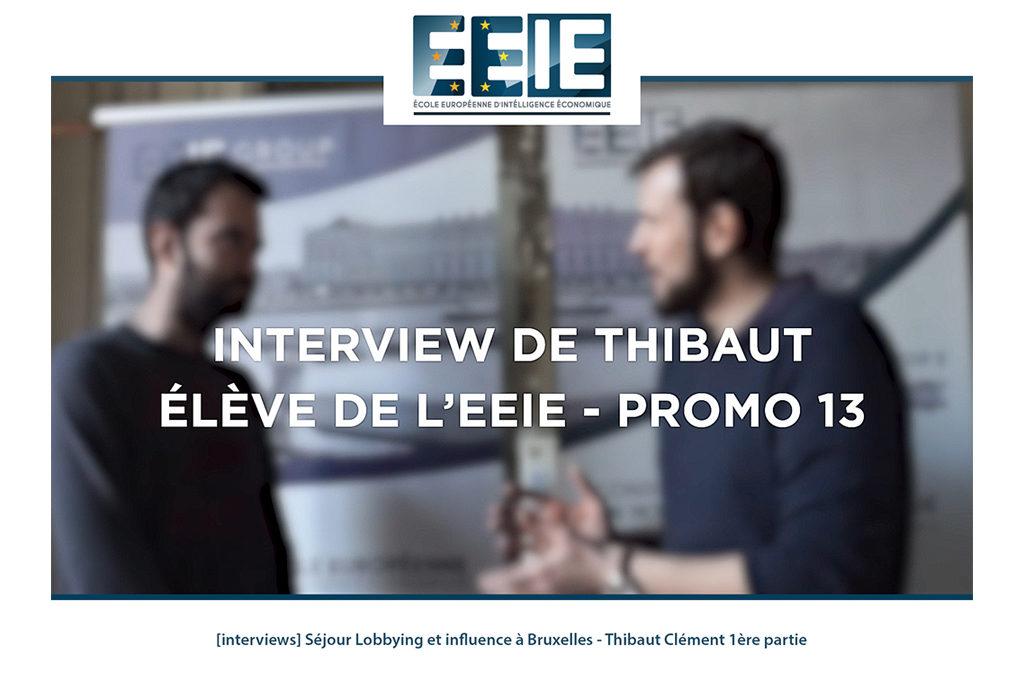 Séjour Lobbying et influence à Bruxelles | Thibaut Partie 1