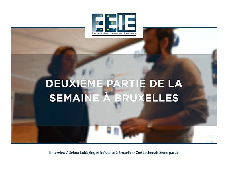 Séjour Lobbying et influence à Bruxelles   Zoé Partie 2